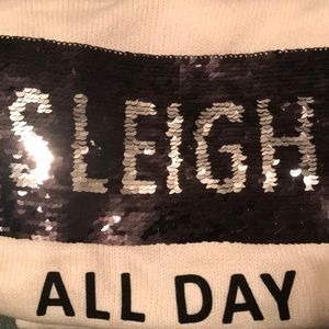 Sleigh all day/sleep all day sweater